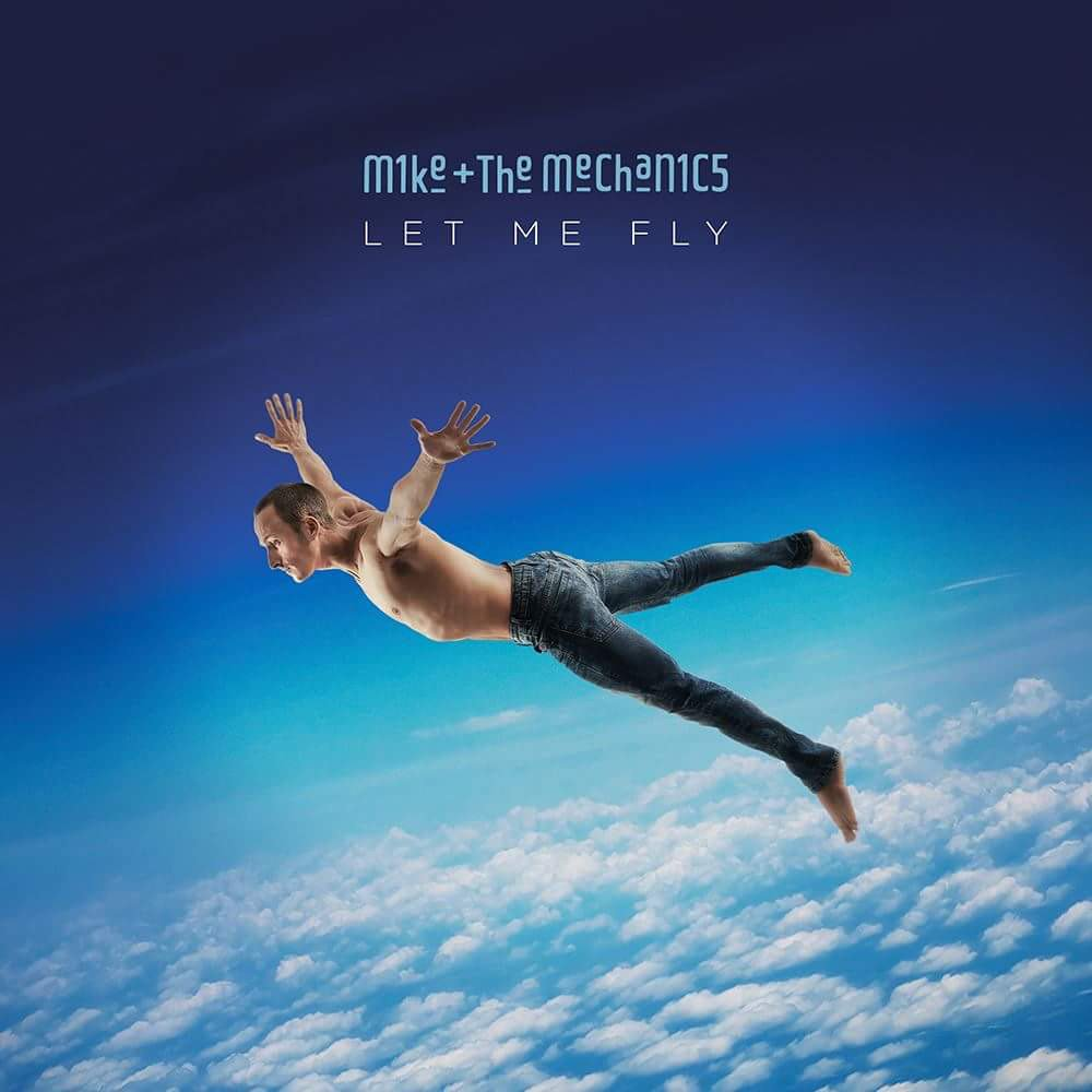 Let Me Fly is the eighth studio album by Mike   The Mechanics